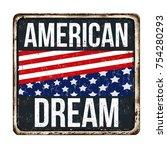 american dream vintage rusty... | Shutterstock .eps vector #754280293