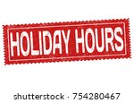 holiday hours grunge rubber... | Shutterstock .eps vector #754280467