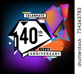 40th years anniversary card... | Shutterstock .eps vector #754363783