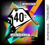 40th years anniversary card... | Shutterstock .eps vector #754363807