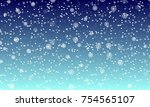 falling snow background. vector ... | Shutterstock .eps vector #754565107