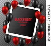 black friday sale poster with... | Shutterstock .eps vector #754591933