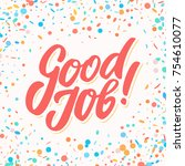 good job  greeting card. | Shutterstock .eps vector #754610077