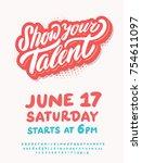 show your talent. vector poster ... | Shutterstock .eps vector #754611097