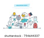 education cost concept. invest... | Shutterstock .eps vector #754644337