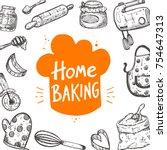 home baking. food card.... | Shutterstock .eps vector #754647313