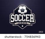 modern professional soccer logo ... | Shutterstock .eps vector #754836943