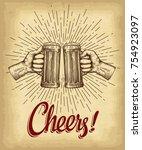 hands holding beer glasses.... | Shutterstock .eps vector #754923097
