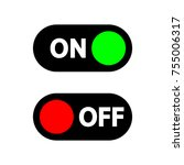 on and off switches vector icon. | Shutterstock .eps vector #755006317