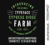 cypress ridge farm. hand made... | Shutterstock .eps vector #755019937