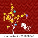 happy chinese new year flower... | Shutterstock . vector #755080063