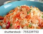 delicious shrimp fried rice ... | Shutterstock . vector #755239753