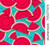 watermelons seamless pattern of ... | Shutterstock .eps vector #755277373