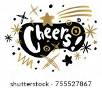 cheers merry christmas happy... | Shutterstock .eps vector #755527867