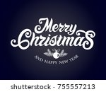 merry christmas vector text... | Shutterstock .eps vector #755557213