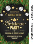 poster for a christmas party.... | Shutterstock .eps vector #755581087