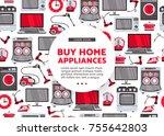 vector buy home appliance... | Shutterstock .eps vector #755642803