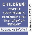 children  respect your parents. ... | Shutterstock .eps vector #755756353
