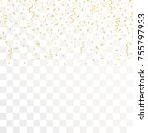 golden confetti and gold... | Shutterstock .eps vector #755797933