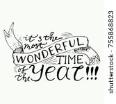 it's the most wonderful time of ... | Shutterstock .eps vector #755868823