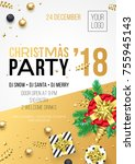christmas  new year 2018 party... | Shutterstock .eps vector #755945143