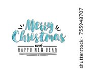 merry christmas and happy new... | Shutterstock .eps vector #755948707