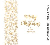 merry christmas and happy new... | Shutterstock .eps vector #755957473