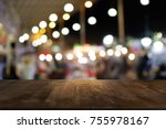 empty wood table top and blur... | Shutterstock . vector #755978167