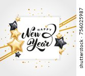 gold star happy new year... | Shutterstock .eps vector #756025987
