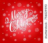 merry christmas vector text.... | Shutterstock .eps vector #756029593
