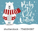 cute winter card with hand...   Shutterstock .eps vector #756034387