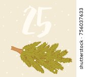 advent calendar. spruce and 25 | Shutterstock .eps vector #756037633