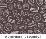 bakery shop lettering with... | Shutterstock .eps vector #756088927