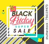 black friday sale banner.... | Shutterstock .eps vector #756119473