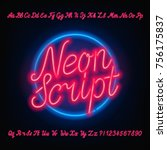 Neon script alphabet font. Red neon uppercase and lowercase letters and numbers. Hand drawn vector typeface for your headers or any typography design. | Shutterstock vector #756175837