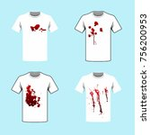 dirty and bloody white t shirt. ... | Shutterstock .eps vector #756200953