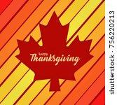 happy thanksgiving   vector...   Shutterstock .eps vector #756220213