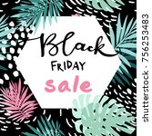 black friday palm leaves sale... | Shutterstock .eps vector #756253483