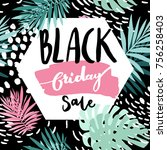 black friday palm leaves sale... | Shutterstock .eps vector #756258403