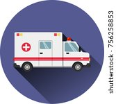 ambulance flat medical icon  ... | Shutterstock .eps vector #756258853