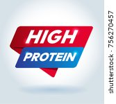 high protein arrow tag sign. | Shutterstock .eps vector #756270457