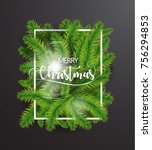 merry christmas text with tree... | Shutterstock .eps vector #756294853