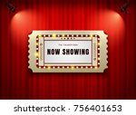 theater sign ticket on curtain... | Shutterstock .eps vector #756401653