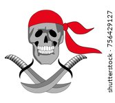 skull and sabers. jolly roger... | Shutterstock .eps vector #756429127