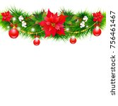 christmas garland with... | Shutterstock . vector #756461467
