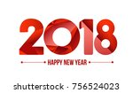 happy new year 2018. year 2017  ... | Shutterstock . vector #756524023
