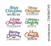 merry christmas and happy new...   Shutterstock . vector #756584743