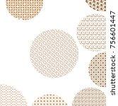 round geometric golden patterns ... | Shutterstock . vector #756601447