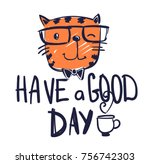 have a good day. pussy cat... | Shutterstock .eps vector #756742303