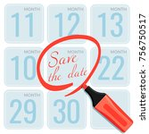 save the date note made by... | Shutterstock .eps vector #756750517